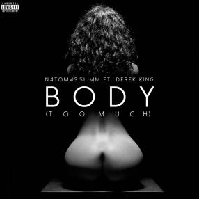 Natomas Slimm - Body Single Cover